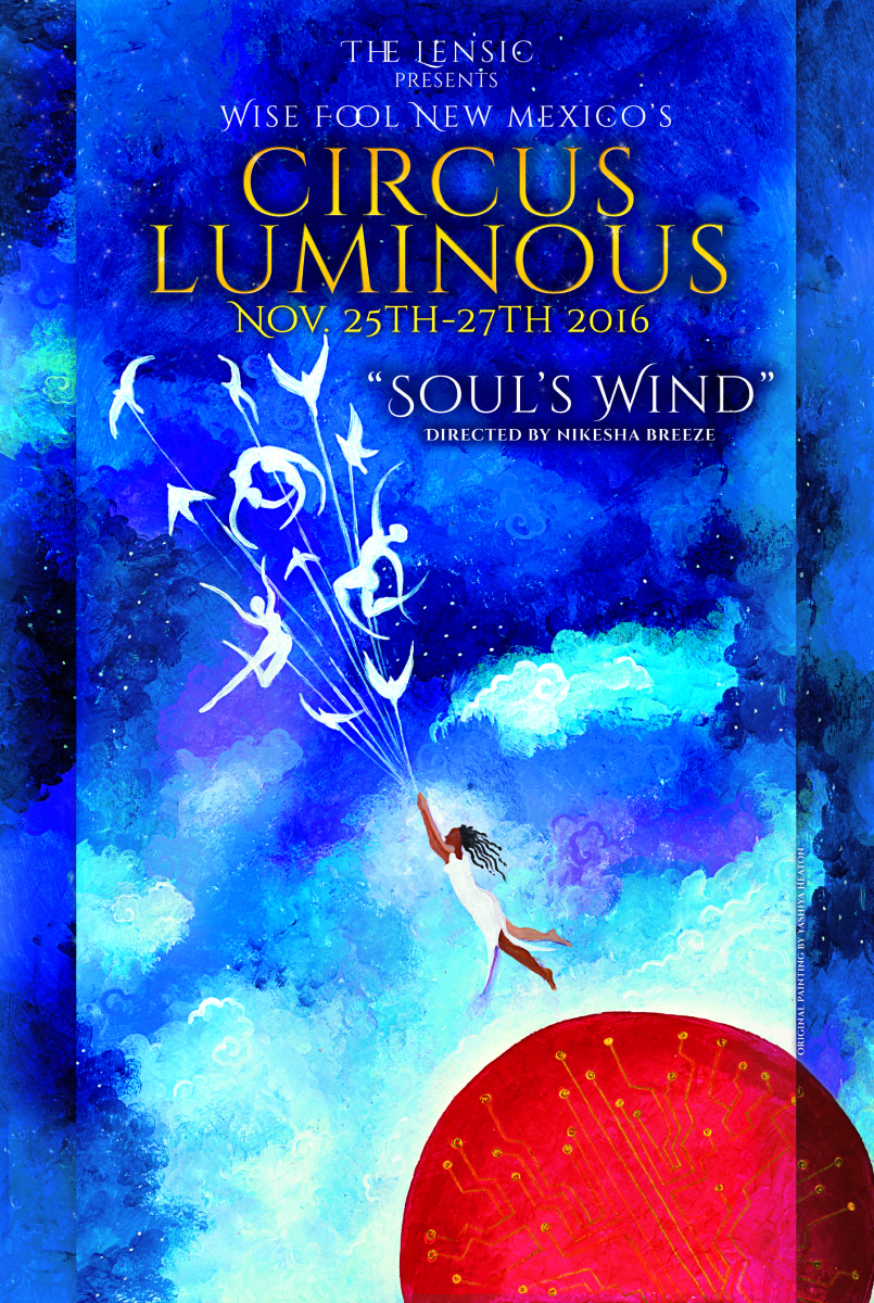 Circus Luminous this weekend at the Lensic Theater!
