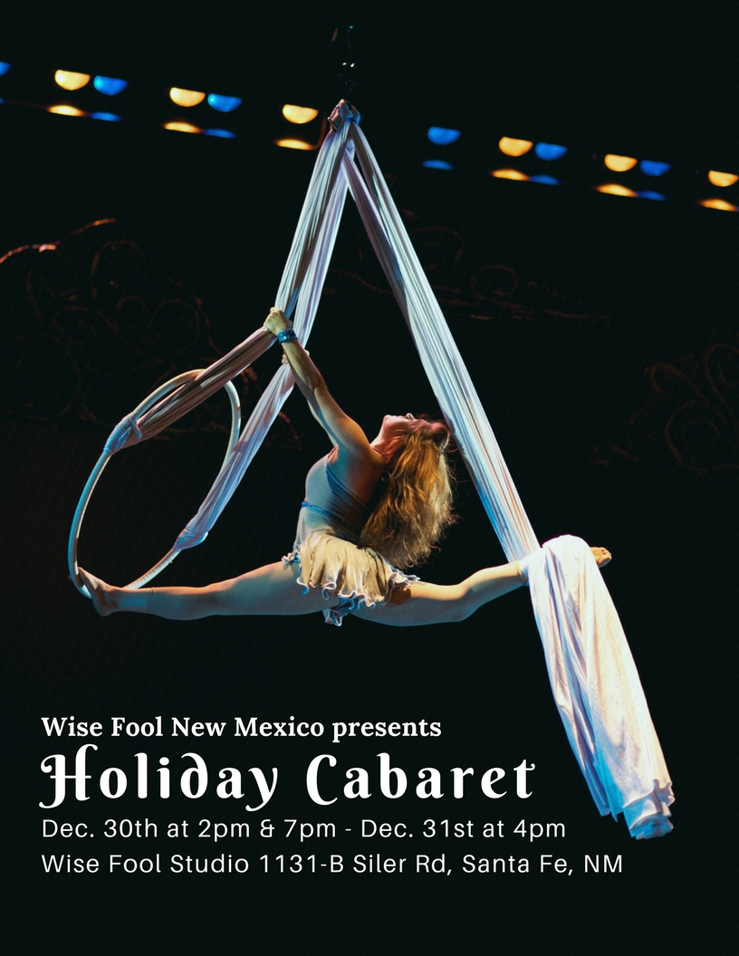 Come one, come all! Wise Fool's Holiday Circus Cabaret!